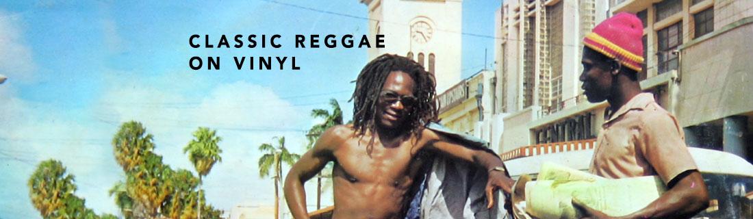 Classic Reggae On Vinyl
