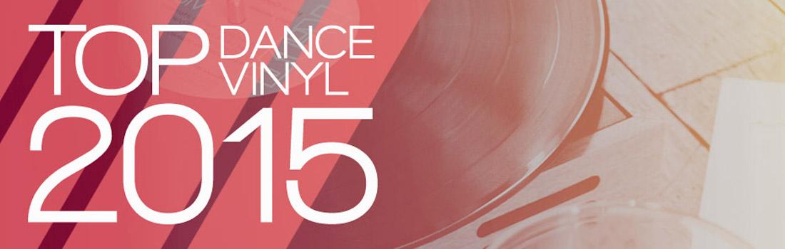 Top Dance Vinyl of 2015