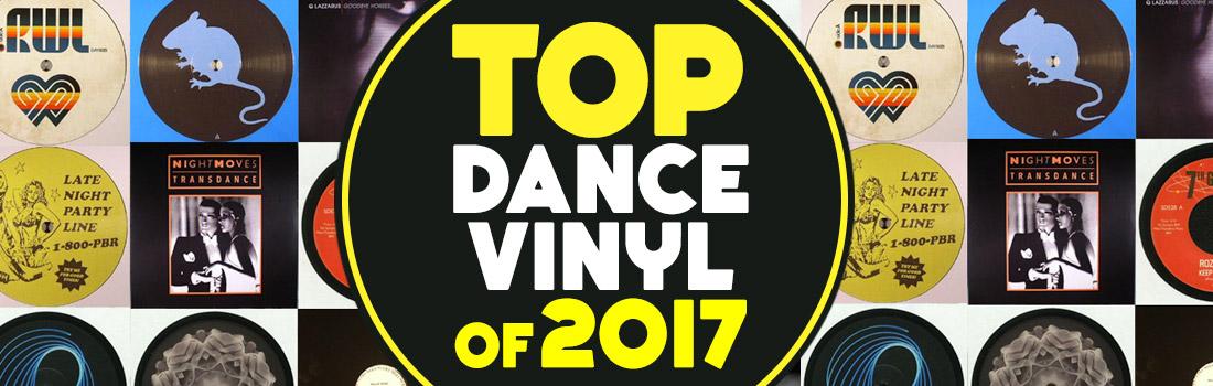 top dance vinyl 2017