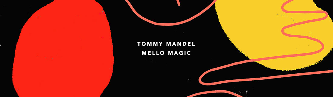 music tommy mandel