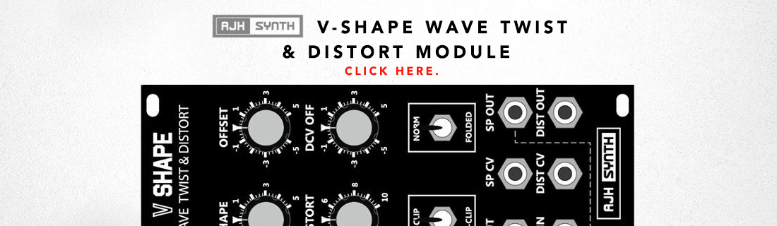 ajh synth v-shape wave twist and distort module
