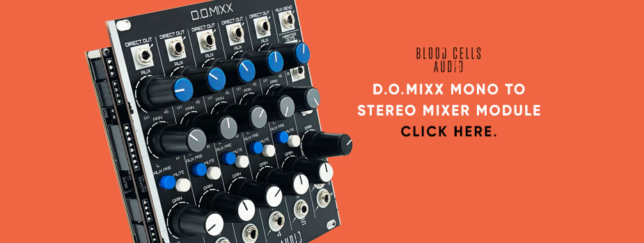 Blood Cells Audio D.O.MIXX 5-Channel Mono To Stereo Mixer Module