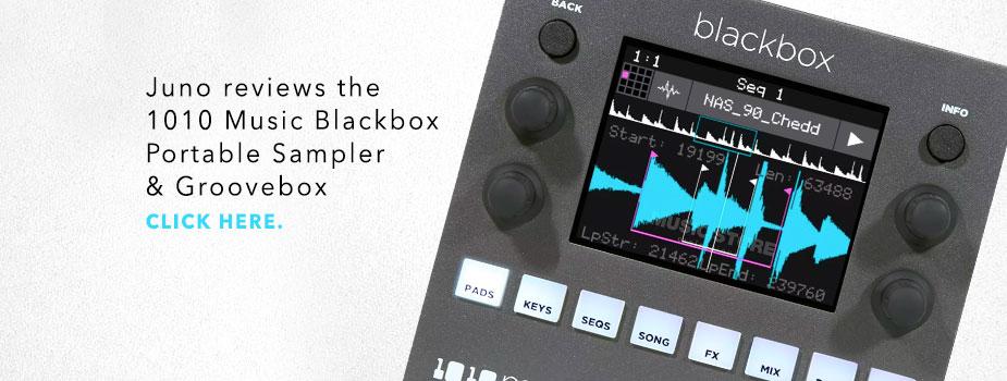 juno reviews 1010 Music Blackbox