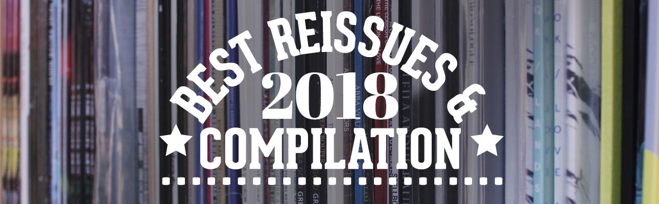 best reissues and compilations 2018