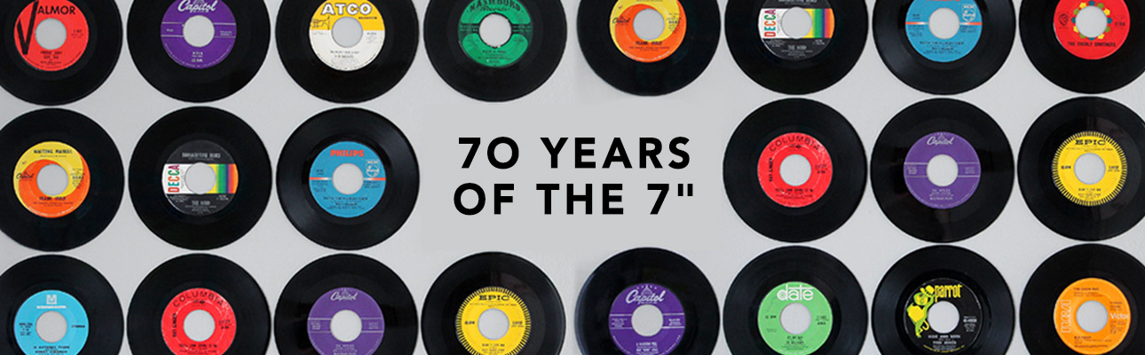70 years of the 7 inch