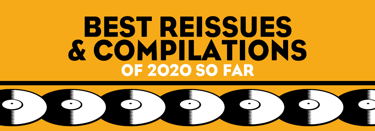 best reissues and comps 2020