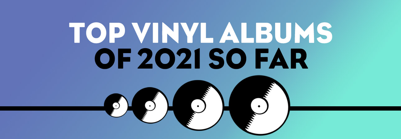 best vinyl albums of 2021